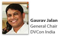 Gaurav Jalan, General Chair, DVCon India 2016
